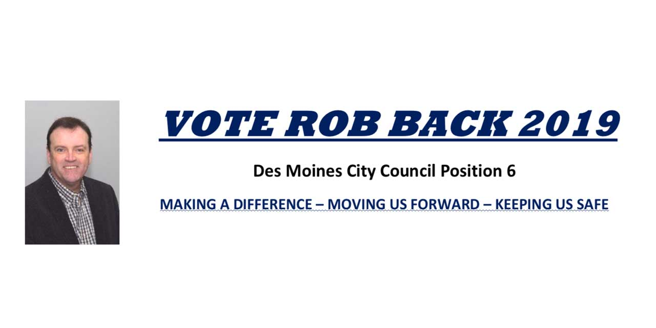 SPONSORED: Vote Rob Back for Des Moines City Council Position 6