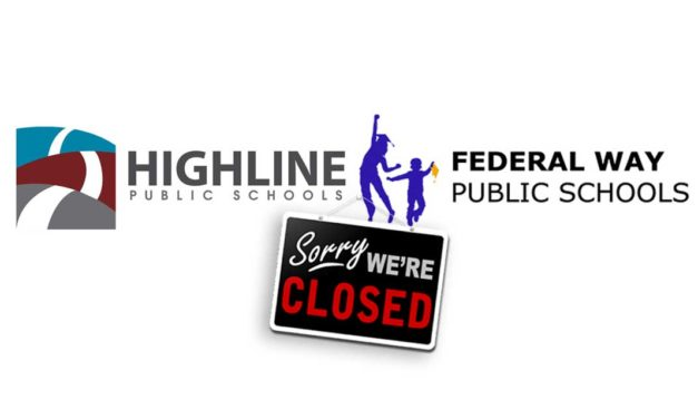 All Highline & Federal Way Schools will remain closed for remainder of school year