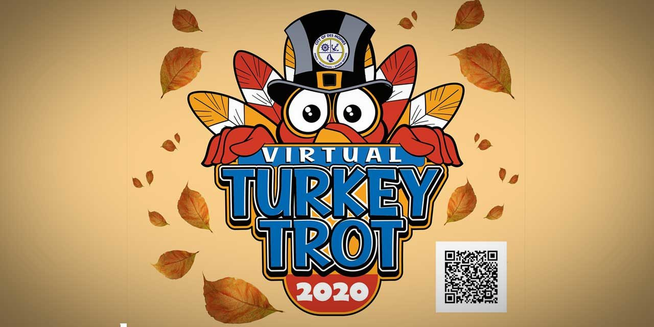 Run in Des Moines' 2020 Virtual Turkey Trot – have fun, burn calories and win an award!